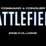 ccbattlefield Die durchwachsene Geschichte der C&C Shooter - Eine Kolumne Teil 1